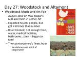 day 27 woodstock and altamont
