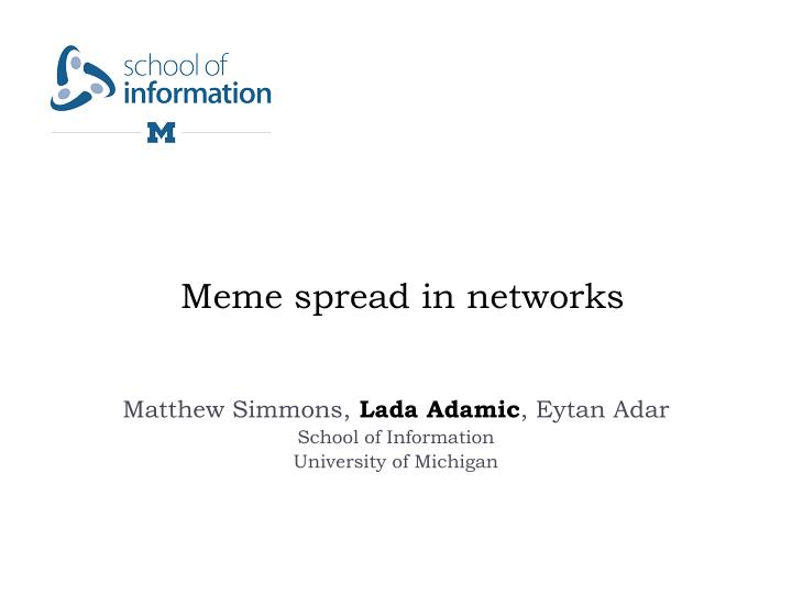 meme spread in networks n.