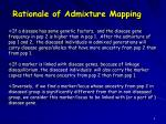 rationale of admixture mapping