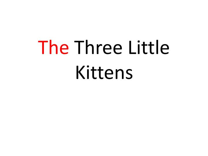 the three little kittens n.