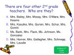 there are four other 2 nd grade teachers who are they