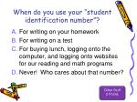 when do you use your student identification number