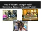 project based learning in upper elementary science knotweed project