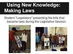 using new knowledge making laws