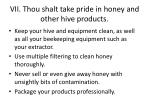vii thou shalt take pride in honey and other hive products