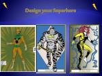 design your superhero