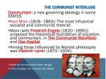 the communist interlude