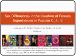 sex differences in the creation of female superheroes in popular culture