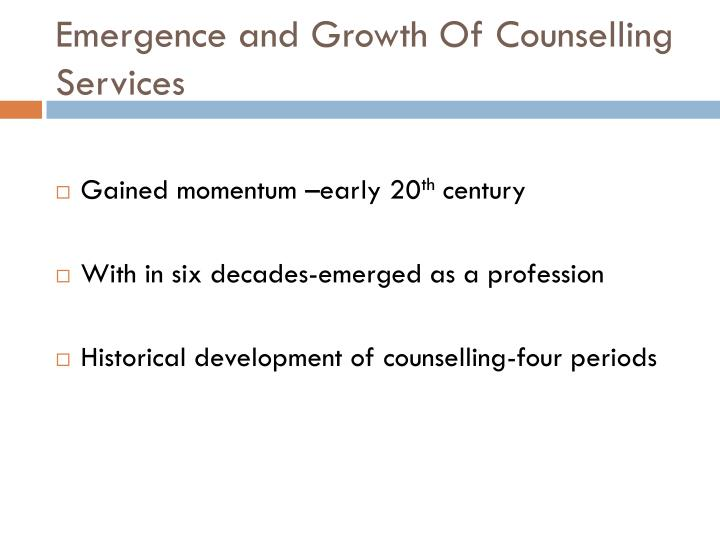 emergence and growth of counselling services n.
