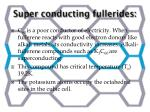 super conducting fullerides