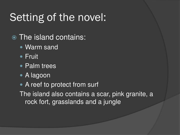 Setting of the novel: