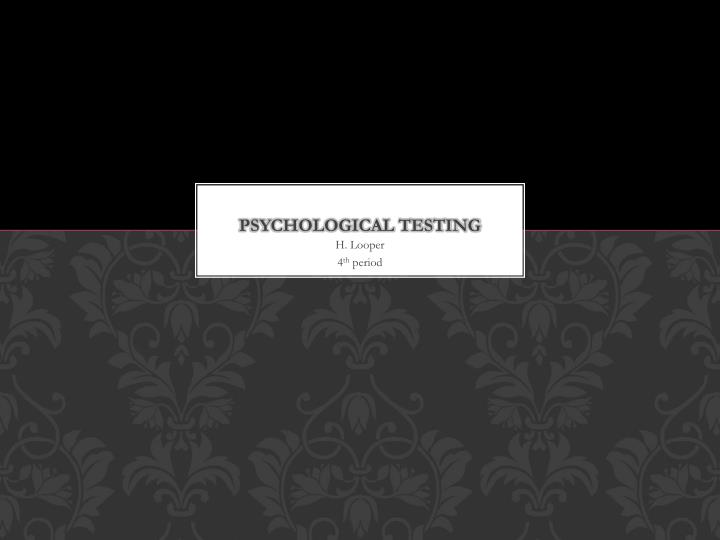 psychological testing n.