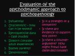 evaluation of the psychodynamic approach to psychopathology