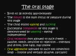 the oral stage