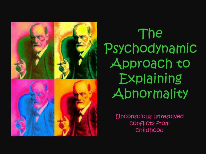 the psychodynamic approach to explaining abnormality n.