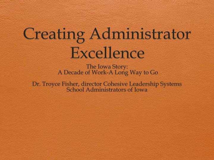 creating administrator excellence n.