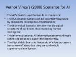 vernor vinge s 2008 scenarios for ai
