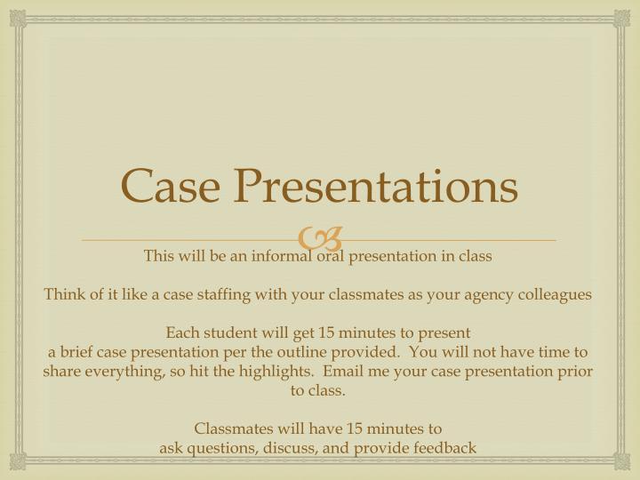 Case presentations