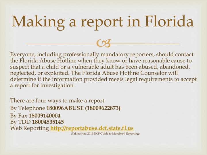 Making a report in Florida