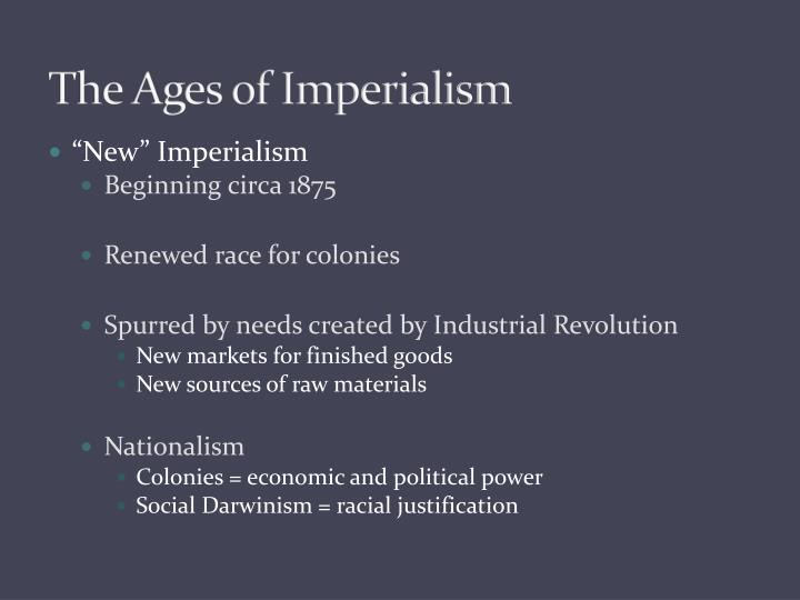 nationalism, industrialism, colonialism, imperialism and communism essay History of the world will include events from 18th century such as industrial revolution, world wars, redrawal of national boundaries, colonization, decolonization, political philosophies like communism, capitalism, socialism etc- their forms and effect on the society.