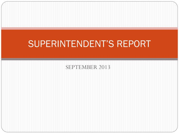 superintendent s report n.