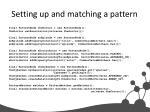 setting up and matching a pattern
