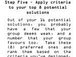 step five apply criteria to your top 8 potential solutions