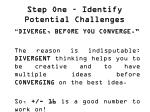 step one identify potential challenges2