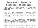 step one identify potential challenges3