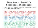 step one identify potential challenges6
