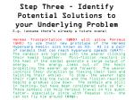 step three identify potential solutions to your underlying problem2