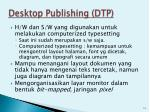 desktop publishing dtp