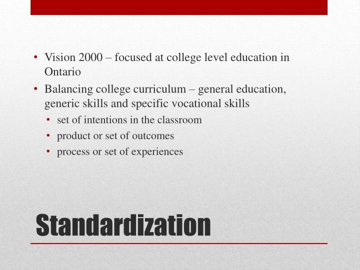 Vision 2000 – focused at college level education in Ontario