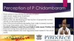 perception of p chidambaram