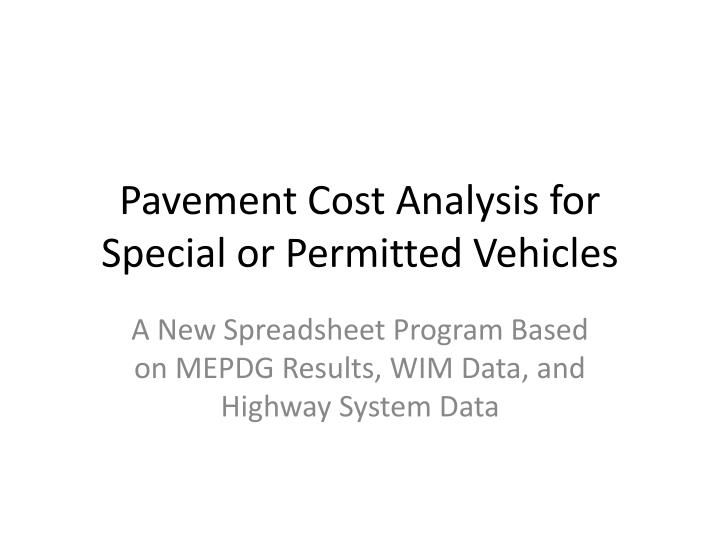 pavement cost analysis for special or permitted vehicles n.