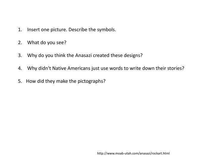 Insert one picture. Describe the symbols