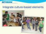 integrate culture based elements