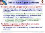 cms l1 track trigger for muons