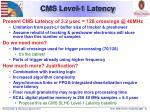 cms level 1 latency