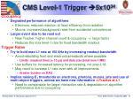 cms level 1 trigger 5x 10 34