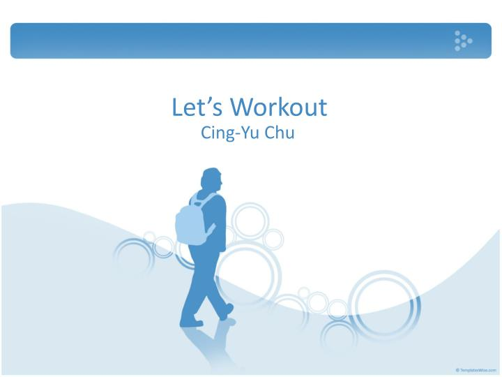 let s workout n.