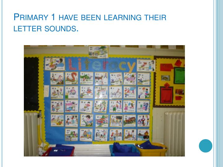Primary 1 have been learning their letter sounds