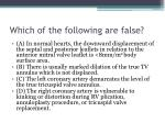 which of the following are false2