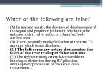 which of the following are false3