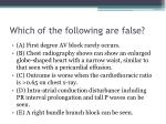 which of the following are false6