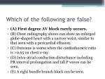 which of the following are false7