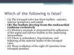 which of the following is false1