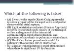 which of the following is false9