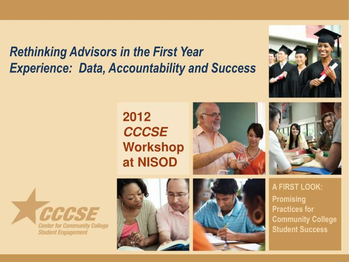 rethinking advisors in the first year experience data accountability and success n.