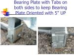 bearing plate with tabs on both sides to keep bearing plate oriented with 5 up